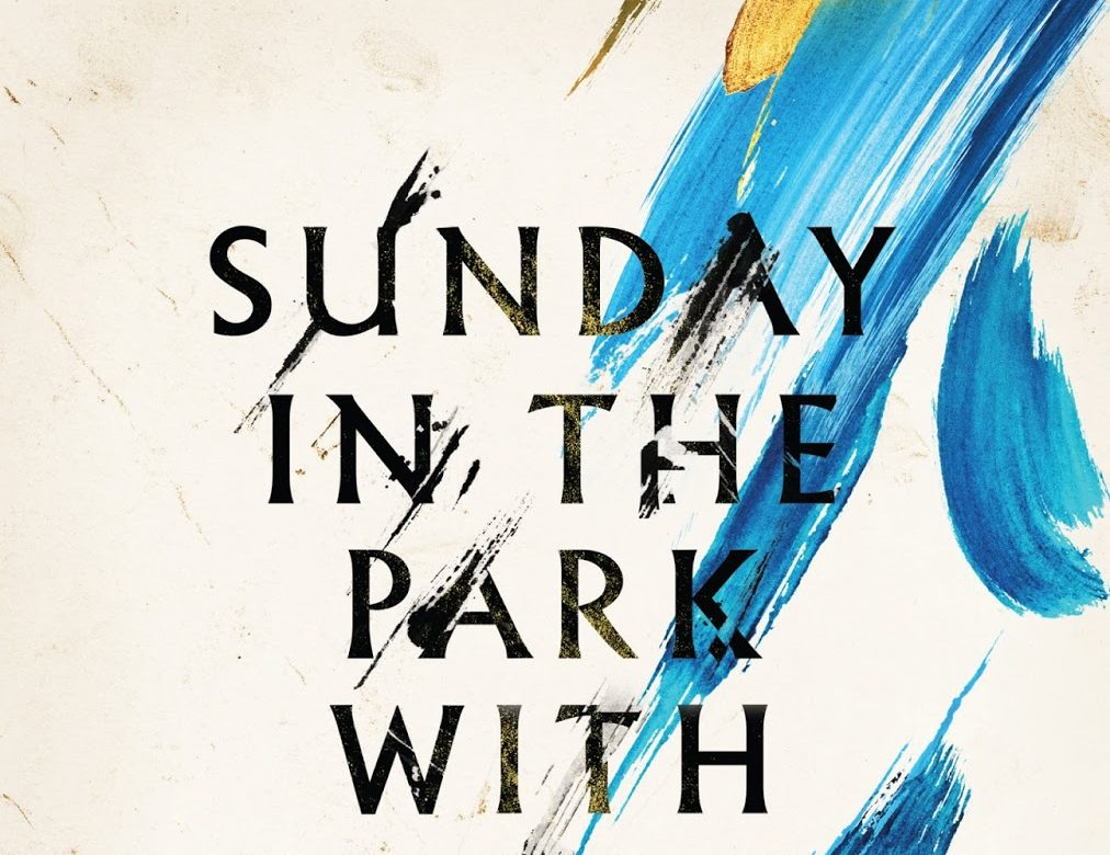 'Sunday in the Park' leaps off the stage in fantastic revival