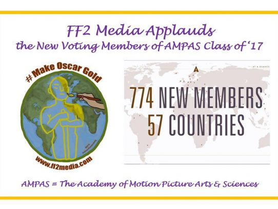 FF2 Media applauds diversity in new AMPAS Class of '17